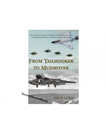 Book: From Tailhooker To Mudmover: Dick Lord